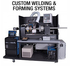 custom welding and forming systems